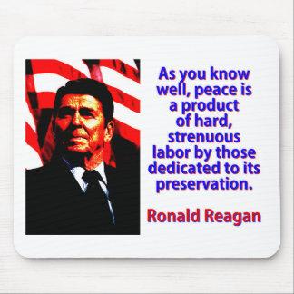 Wie Sie gut wissen - Ronald Reagan Mousepad
