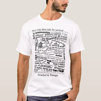 Wie trini T - Shirt spricht