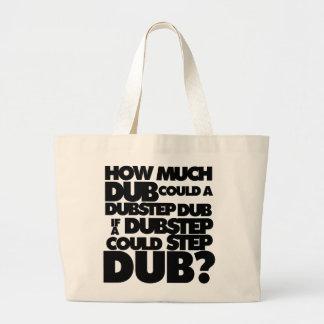 Wie viel Dubstep? Tasche