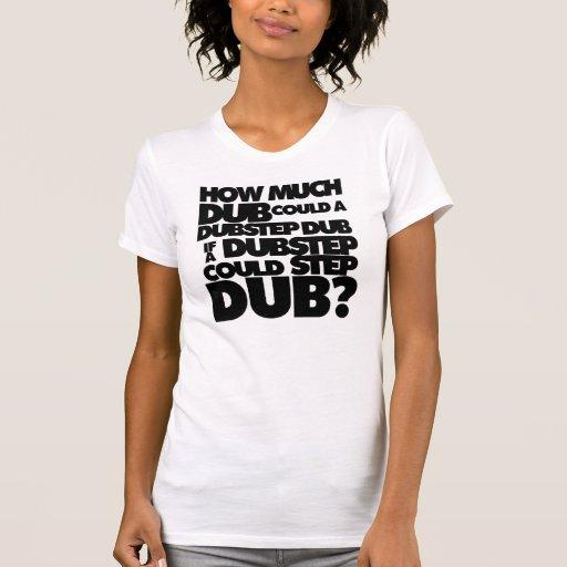 Wie viel Dubstep? T Shirt