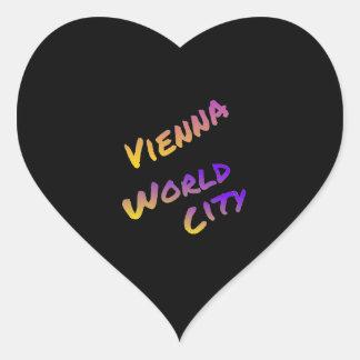 Wien-Weltstadt, bunte Textkunst Herz-Aufkleber