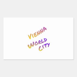 Wien-Weltstadt, bunte Textkunst Rechteckiger Aufkleber