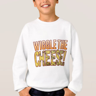 Wiggle-Blauschimmelkäse Sweatshirt