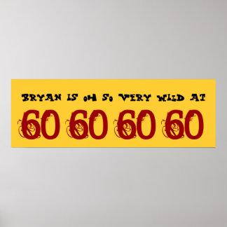Wild bei 60 sechzig Geburtstags-Party-Fahnen-indiv Plakat