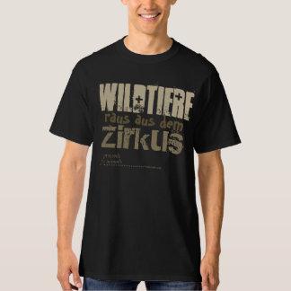 Wildtiere raus aus dem Zirkus T-Shirts