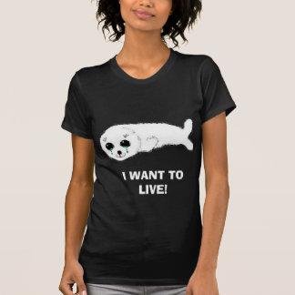 , WILL ICH, UM ZU LEBEN! T-Shirt