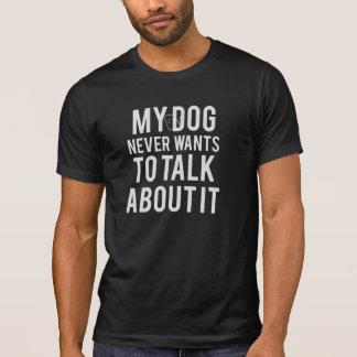 Will nie, um über es zu sprechen der T - Shirt der