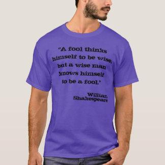 William Shakespeare-Zitat T-Shirt