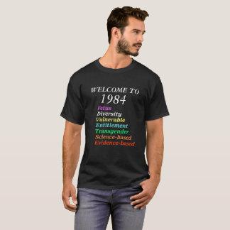 Willkommen bis 1984 T-Shirt