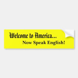 Willkommen nach Amerika sprechen Englisch! Autoaufkleber