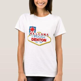 Willkommen zu Denton, Texas! T-Shirt