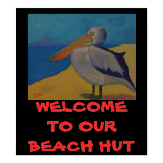 Willkommen zu unserer Strand-Hütte - PLAKAT