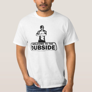 Willkommen zum Dubside T Shirts