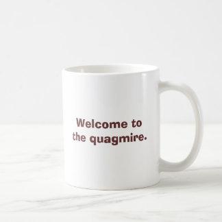 Willkommen zum Morast., haben wir das Beenwaiting Kaffeetasse
