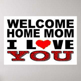 Willkommene Liebe der Zuhause-Mamma-I, die Sie Poster