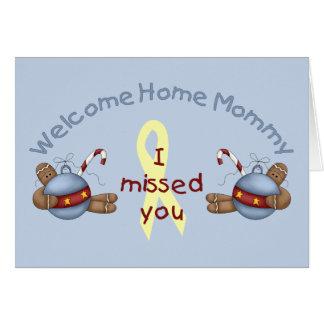 Willkommene Zuhause-Mama (ich verfehlte Sie) Grußkarte