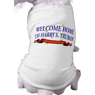 Willkommenes Zuhause USS Harry S. Truman Shirt