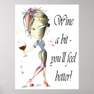 Wine ein Stückchen, Sie glaubt besseres, lustiges Poster