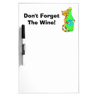 """Winey Katze """"vergessen nicht den Wein! """" Whiteboard"""