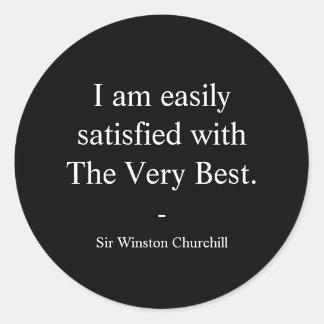 Winston- Churchillzitat; Das sehr beste Runder Aufkleber