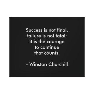 Winston- Churchillzitat; Erfolg Leinwanddruck