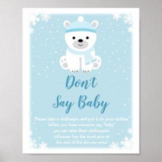 Winter-Eisbär sagen nicht Baby-Spiel Poster