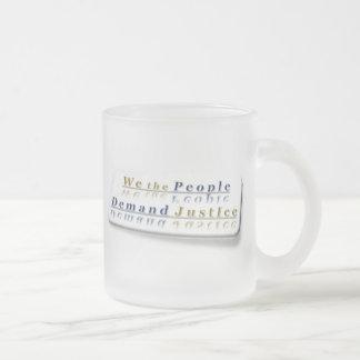 ~ wir die Leute, * einfach Nachfrage Justice* Tasse