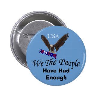 Wir die Leute haben genügend politischen Knopf Runder Button 5,7 Cm