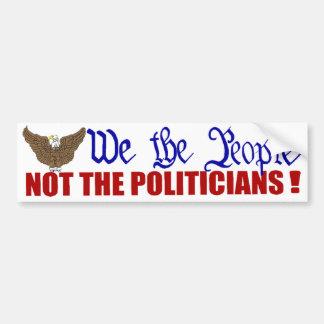 Wir die Leute nicht die Politiker Autoaufkleber