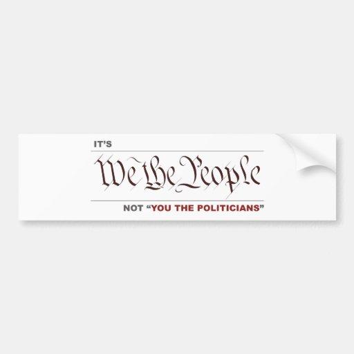 """Wir die Leute nicht """"wir die Politiker """" Autosticker"""