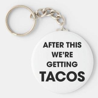 Wir erhalten Tacos Schlüsselanhänger