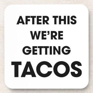 Wir erhalten Tacos Untersetzer