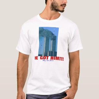 Wir erhielten ihn!!! T-Shirt