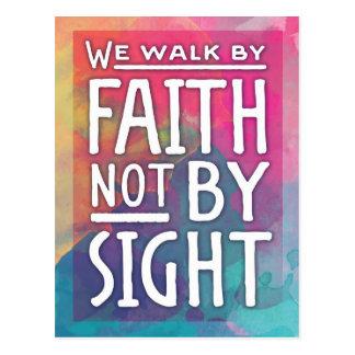 Wir gehen durch Glauben nicht durch Anblick Postkarte