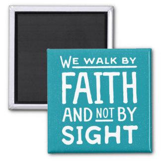 Wir gehen durch Glauben nicht durch Quadratischer Magnet