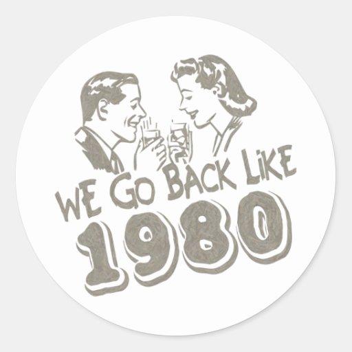Wir gehen zurück wie 1980-Sticker's