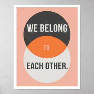 """Wir gehören miteinander 11"""""""" Druck der Kunst-x14 Poster"""