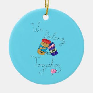 Wir gehören zusammen Verzierung Keramik Ornament