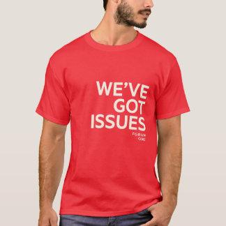 Wir haben Frage-Shirt T-Shirt