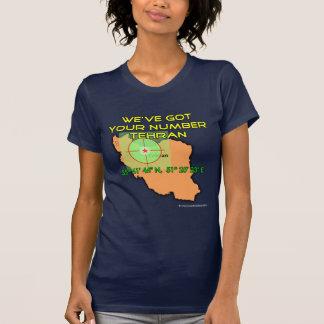 Wir haben Ihre Zahl Teheran T-Shirt