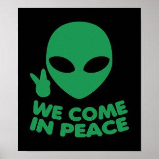 Wir kommen in Friedensalien Poster
