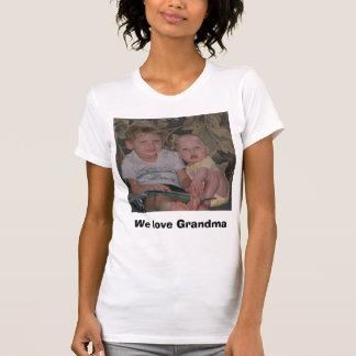 Wir Liebe Großmutter T-Shirt