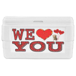 Wir Liebe Sie Kühlbox