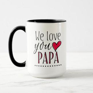 """""""Wir Liebe Sie Papa"""" - personalisiert Tasse"""