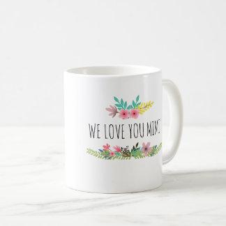 Wir Liebe Sie Tasse Mimi