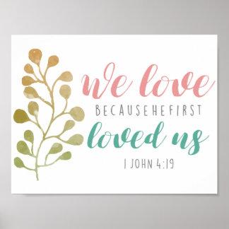 Wir Liebe weil er zuerst christliches PLAKAT