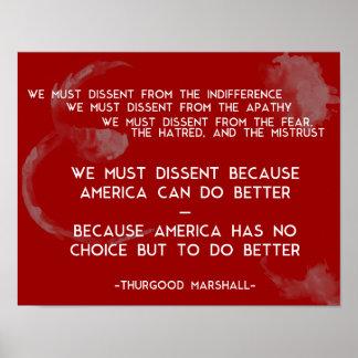 Wir müssen nicht übereinstimmen… Thurgood Marshall Poster
