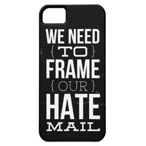 Wir müssen unsere Hass-Post gestalten iPhone 5 Hüllen