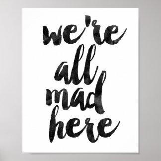 Wir sind alle hier wütend poster