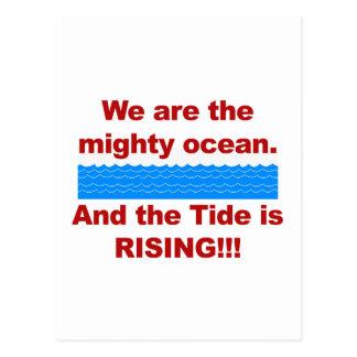 Wir sind der mächtige Ozean und die Gezeiten Postkarte